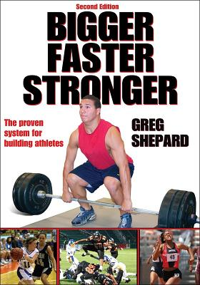 Bigger Faster Stronger By Shepard, Greg